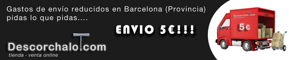 TARIFA PLANA PROVINCIA BARCELONA 5 €  : Pidas lo que pidas tus gastos de envio seran de 5 € como máximo - descorchalo.com
